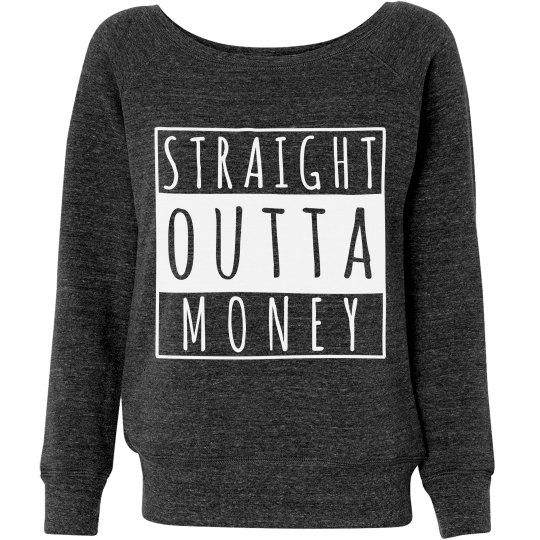 I'm Outta Money