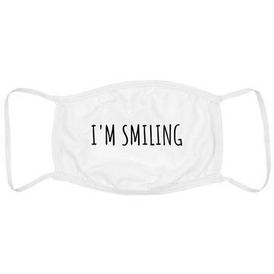 I'm Smiling Face Mask Custom