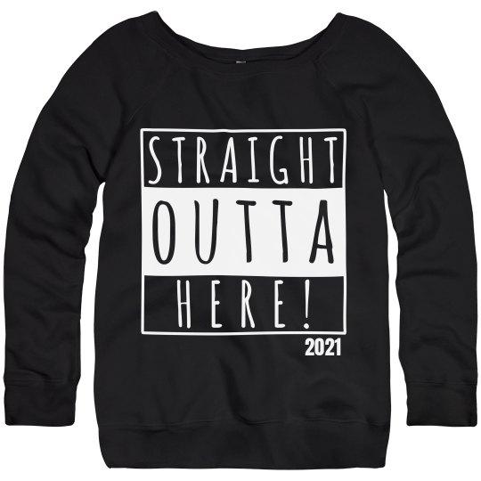 I'm Straight Outta 2021