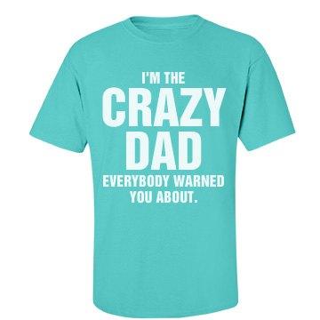 I'm the crazy dad