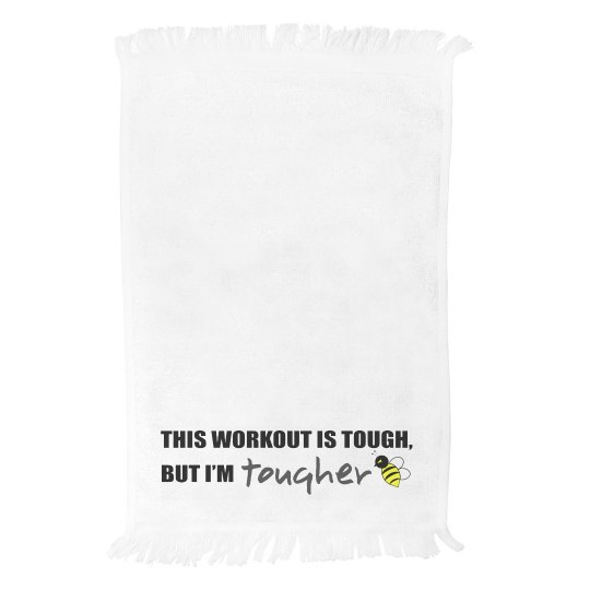 I'm Tougher Killer B Towel