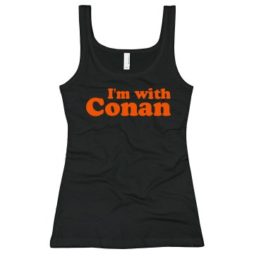I'm With Conan