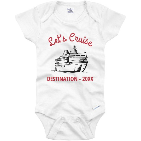 Infant Custom Let's Cruise Onesie