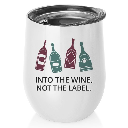 Into The Wine Funny Tumbler