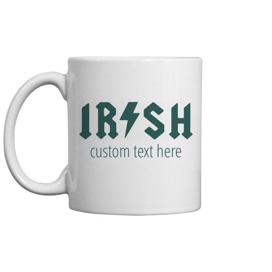 Irish Coffee Custom Mug