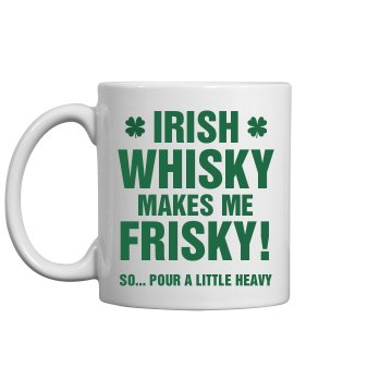 Irish Whisky Frisky Funny St Pat
