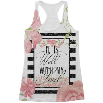 It Is Well With My Soul Racer Back Tank