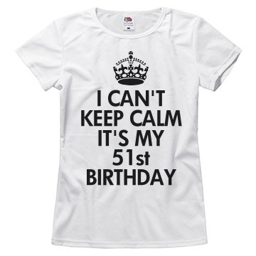 It's  my 51st birthday