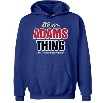 It's a Adams thing
