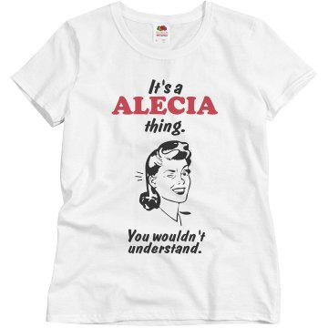 It's a Alecia thing!