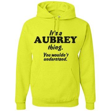 It's a Aubrey thing!