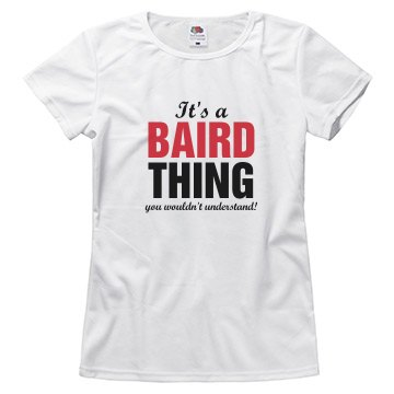 It's a Baird thing
