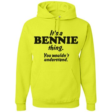 It's a Bennie thing!