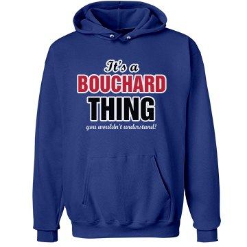 It`s a Bouchard thing