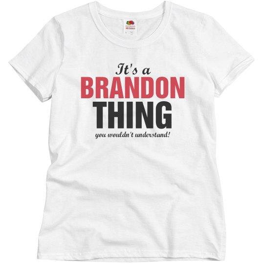 It's a brandon thing