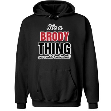 It's a Brody thing