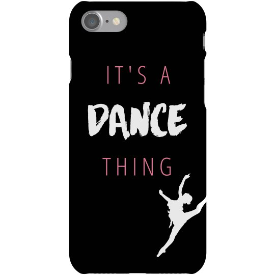 It's A Dance Thing Case
