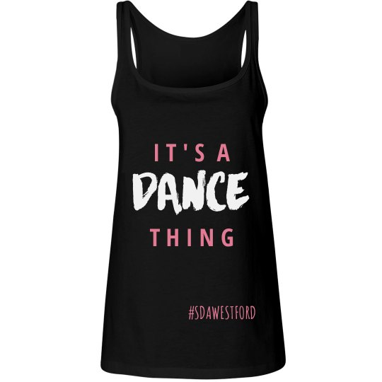 It's a Dance Thing Tank-Adult
