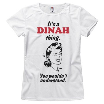 It's a Dinah thing!