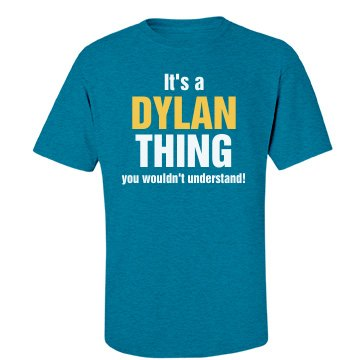 It's a Dylan thing
