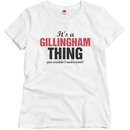 it's a Gillingham thing