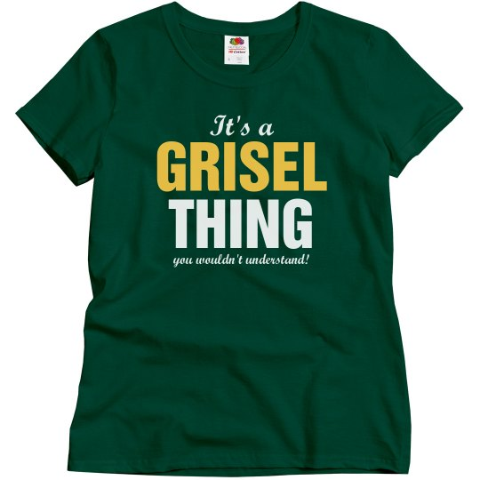 It's a Grisel thing