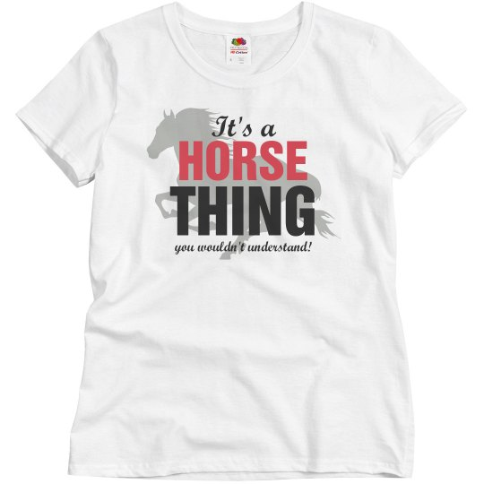 it's a Horse Thing