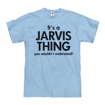 It's a Jarvis thing