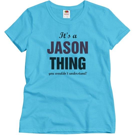 It's a Jason thing