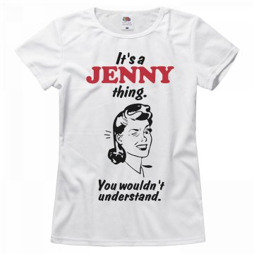 It's a Jenny thing!