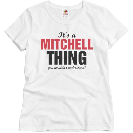 It's a Mitchell thing