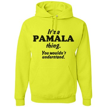 It's a Pamala thing!