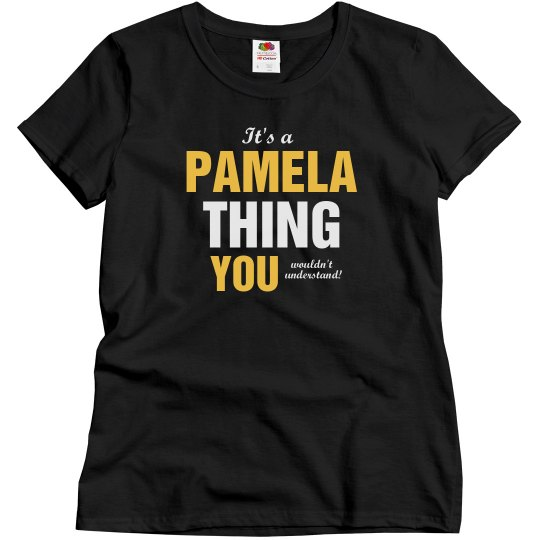 It's a Pamela thing