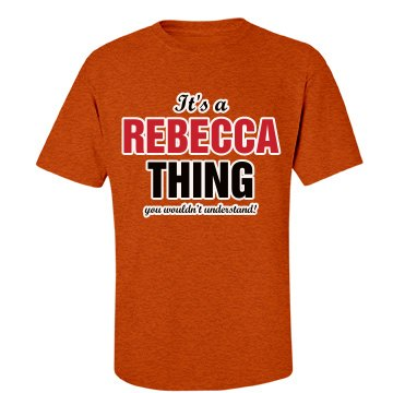 It's a Rebecca thing