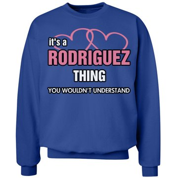 ITS A RODRIGUEZ THING