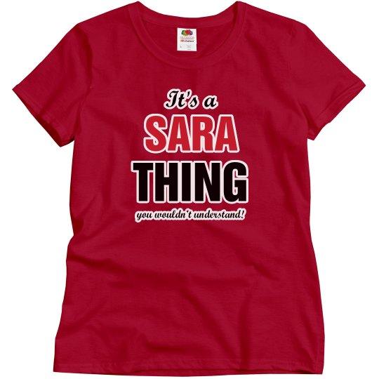 It's a Sara thing