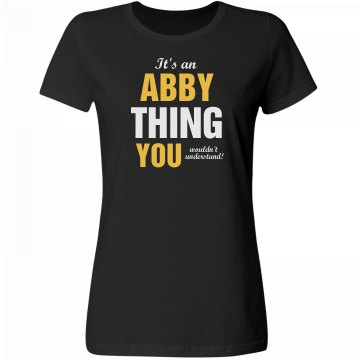 It's an abby thing