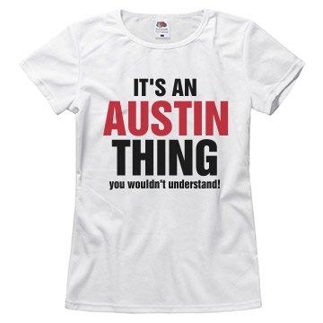 It's an Austin Thing