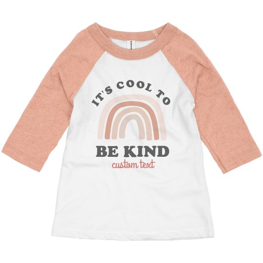 It's Cool to Be Kind Toddler Raglan