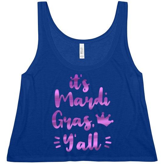 It's Mardi Gras Y'all Metallic Crop