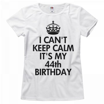 It's my 44th birthday
