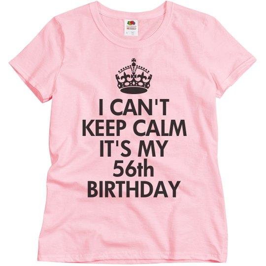 It's my 56th Birthday