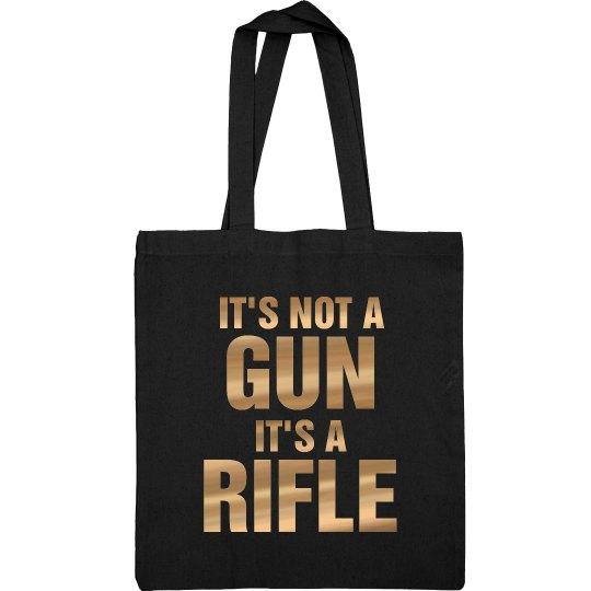 It's Not A Gun It's A Rifle Color Guard Bag