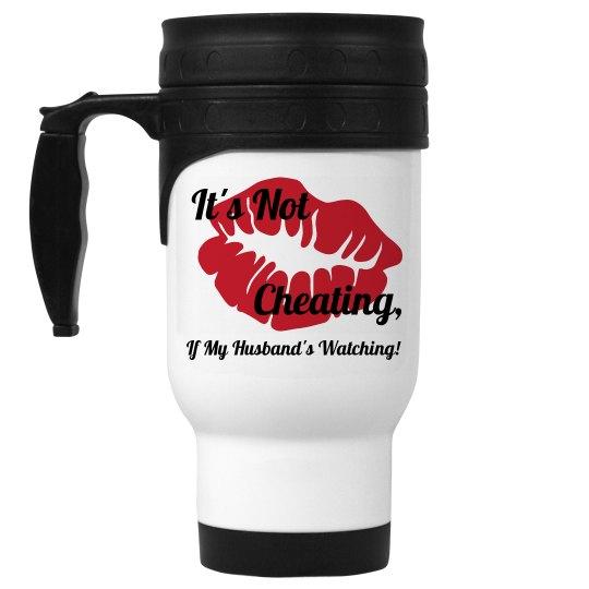 Its Not Cheating Travel Mug