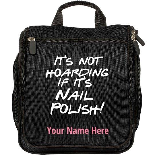 It's Not Hoarding Nail Polish Travel Makeup Bag