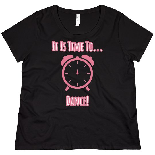 It's Time to Dance T-shirt