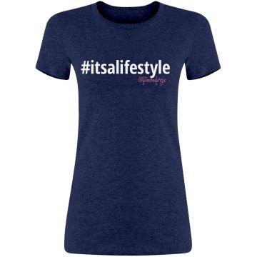 #itsalifestyle-tee