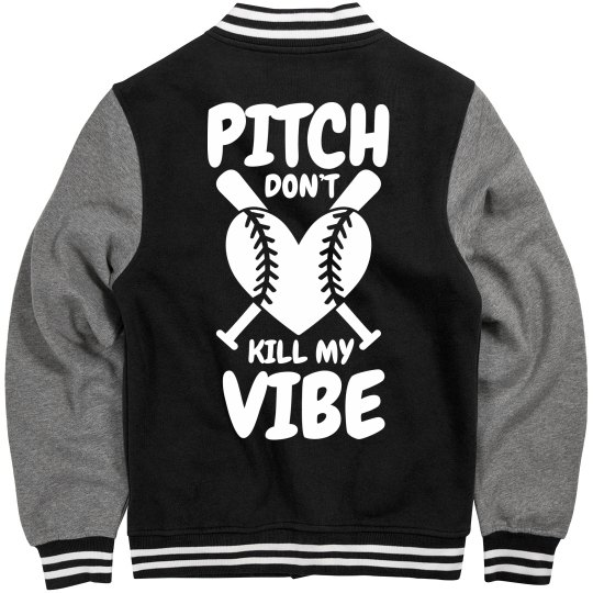 I've Got A Great Softball Vibe