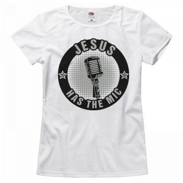 Jesus Has the Mic