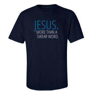 Jesus. More than a swear word